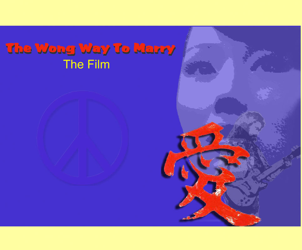 The Wong Way To Marry